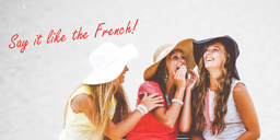 say-it-like-the-french